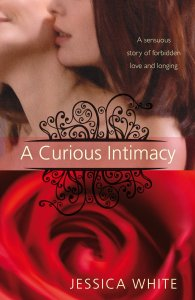 Writer Jessica White Book Cover - A Curious Intimacy