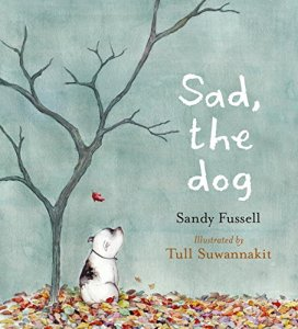 Writer Sandy Fussell Book Cover - Sad, the dog