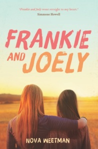 Writer Nova Weetman Book Cover - Frankie and Joely