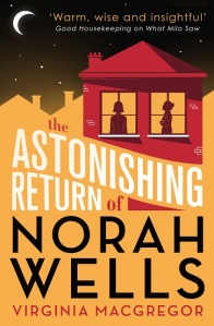 Writer Virginia Macgregor Book Cover - The Astonishing Return of Norah Wells