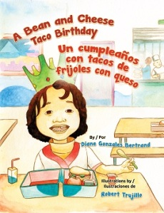 Writer Diane Gonzales Bertrand Book Cover - A Bean and Cheese Taco Birthday