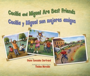 Writer Diane Gonzales Bertrand Book Cover - Cecilia and Miguel Are Best Friends