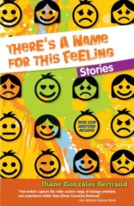 Writer Diane Gonzales Bertrand Book Cover - There's a Name for This Feeling