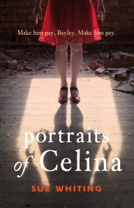 Writer Sue Whiting Book Cover - Portraits of Celina
