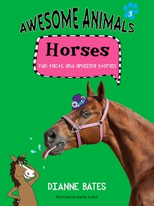 Writer Di Bates Book Cover - Awesome Horses