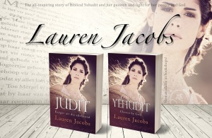 Writer Lauren Jacobs Book Cover - Jehudit, Chosen By God