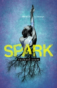 Writer Rachael Craw Book Cover - Spark