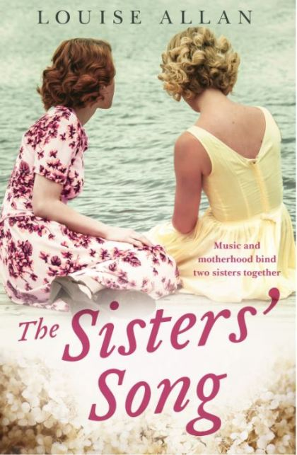 Writer Louise Allan Book Cover - The Sisters' Song