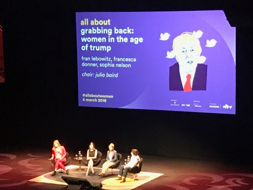 All About Women 2018 - Trump sign and panel - Julia Baird, Francesca Donner, Sophia Nelson and Fran Lebowitz