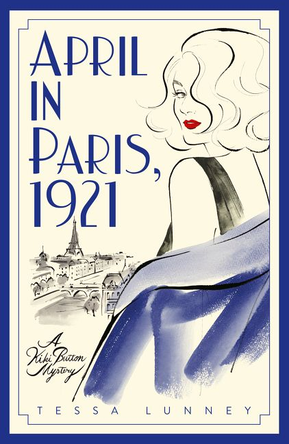 Writer Tessa Lunney Book Cover - April in Paris, 1921