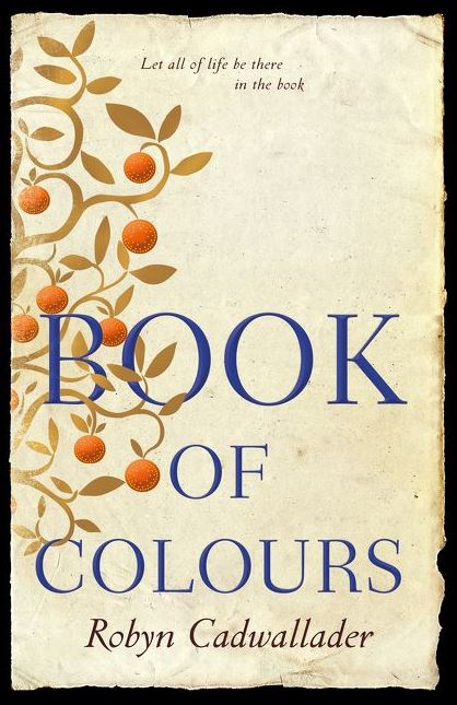 Writer Robyn Cadwaller Book Cover - Book of Colours