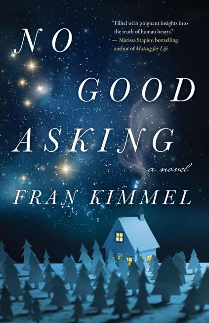 Writer Fran Kimmel Book Cover - No Good Asking