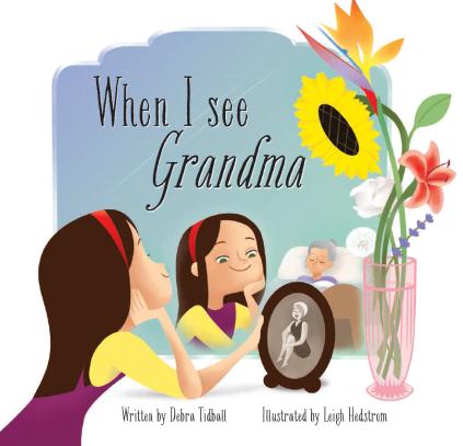 Writer Debra Tidball Book Cover - When I See Grandma