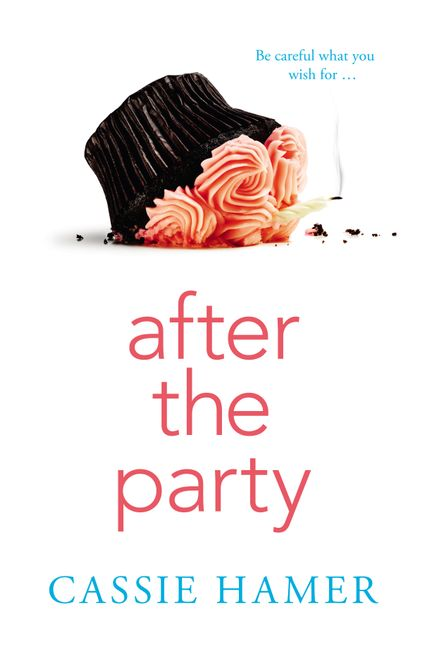 Writer Cassie Hamer Book Cover - After the Party
