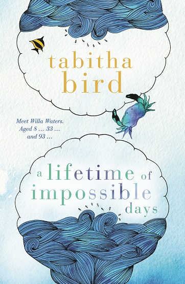 Writer Tabitha Bird Book Cover - A Lifetime of Impossible Days