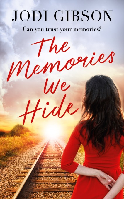 Writer Jodi Gibson Book Cover - The Memories We Hide