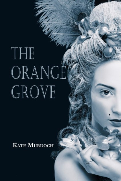 Writer Kate Murdoch Book Cover - The Orange Grove
