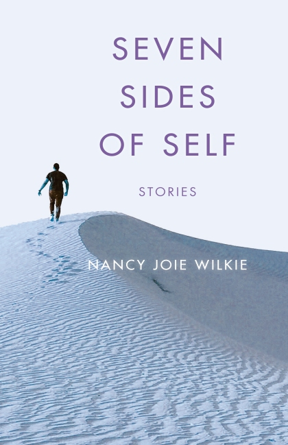 Writer Nancy Wilkie Book Cover - Seven Sides of Self