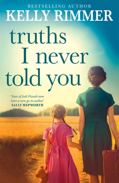 Writer Kelly Rimmer Book Cover - Truths I Never Told You