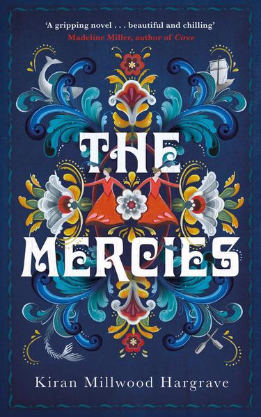 Writer Kiran Millwood Hargrave Book Cover - The Mercies