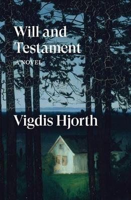 Writer Vigdis Hjorth Book Cover - Will and Testament