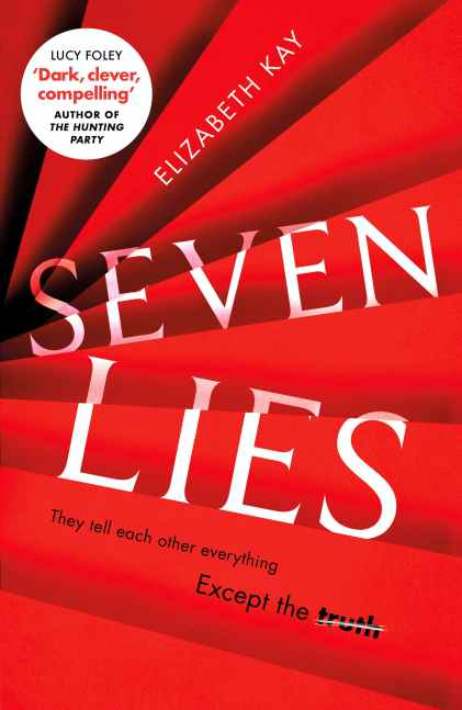 Writer Elizabeth Kay Book Cover - Seven Lies