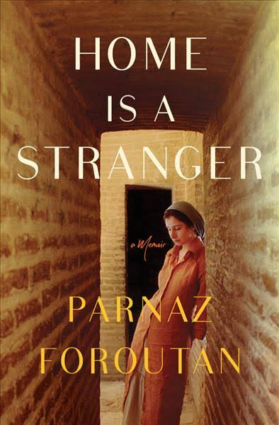 Writer Parnaz Foroutan Book Cover - Home Is a Stranger
