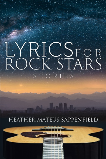 Heather Mateus Sappenfield Book - Lyrics for Rock Stars