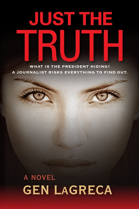 Writer Gen LaGreca Book Cover - Just the Truth