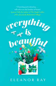 Writer Eleanor Ray Book Cover - Everything is Beautiful