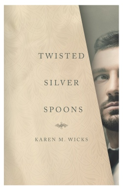 Writer Karen M. Wicks Book Cover - Twisted Silver Spoons