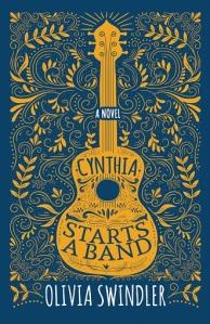 Writer Olivia Swindler Book Cover - Cynthia Starts a Band